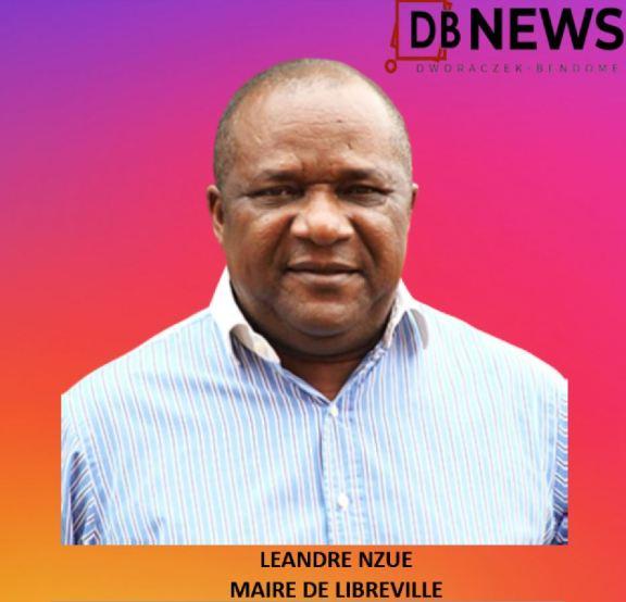Gabon Léandre Nzué Maire de Libreville - Chronique du Gabon | Mairie centrale de Libreville : Affaire Léandre Nzué