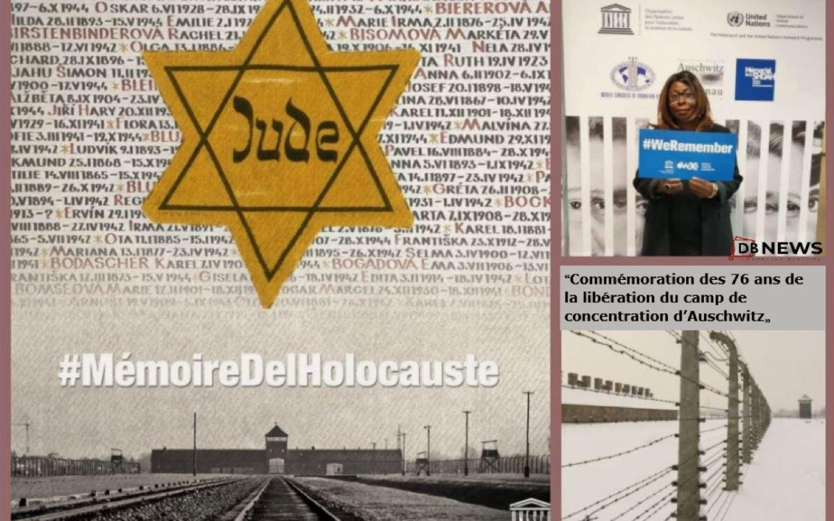 """76 ans de la liberation des camps - """"Commémoration des 76 ans de la libération du camp de concentration d'Auschwitz"""""""