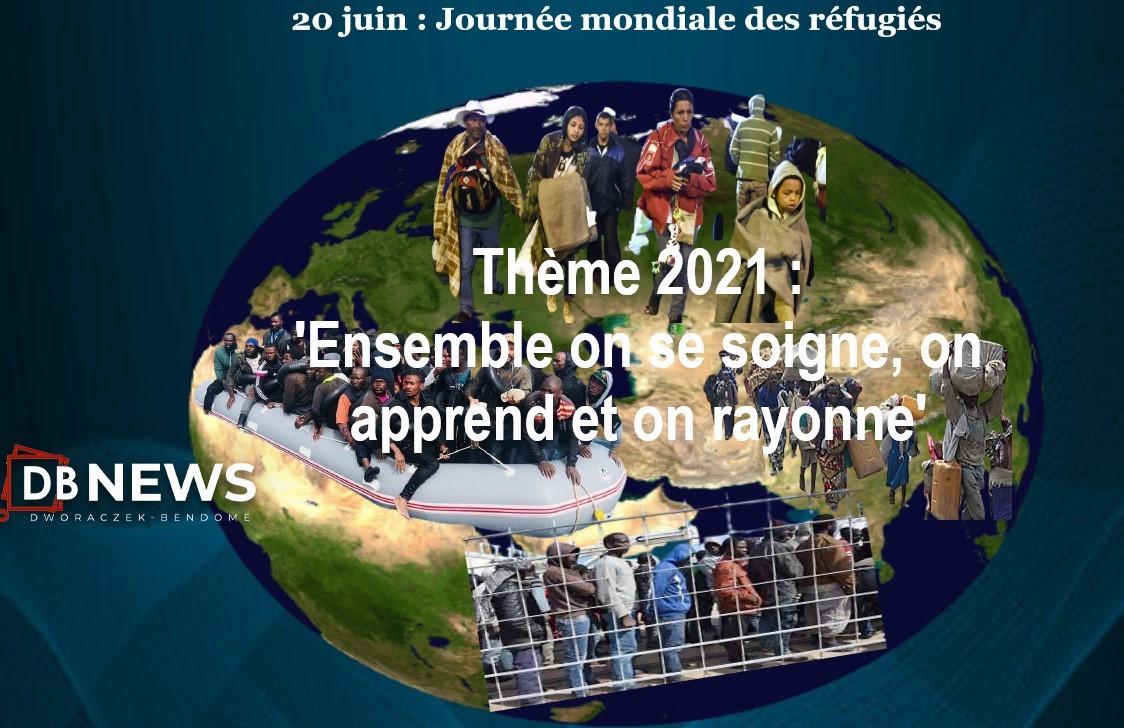 20 juin 2021, 'Journée mondiale des réfugiés' et des déplacés