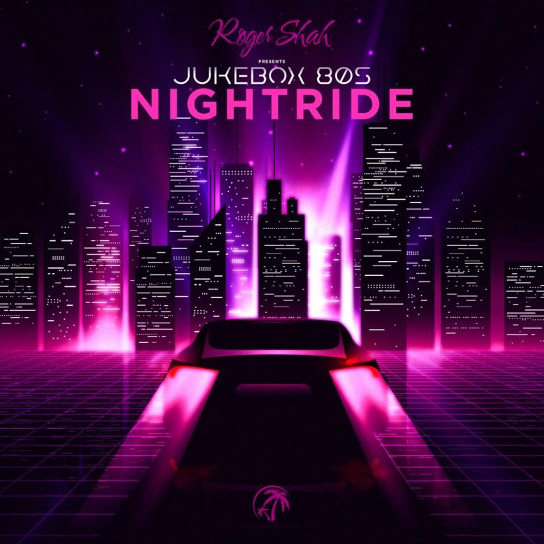 Roger Shah Presents Jukebox 80s - Nightride   IhouseU.com