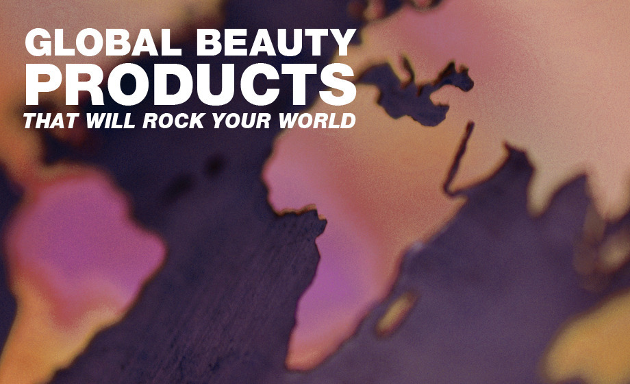 Global Beauty Products That Will Rock Your World Beautylish