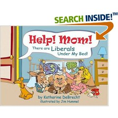 book cover of Liberals Under My Bed