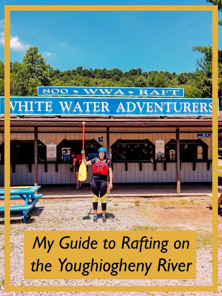 My Guide to Rafting on the Youghiogheny River in Ohiopyle, PA