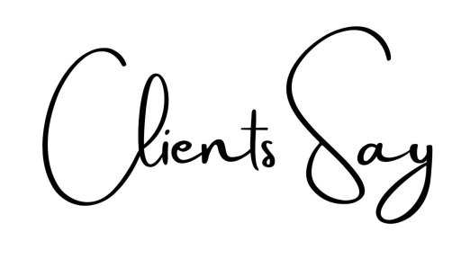 Clients Say... 8