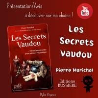 Présentation/Avis : Les Secrets Vaudou - Pierre Marichal