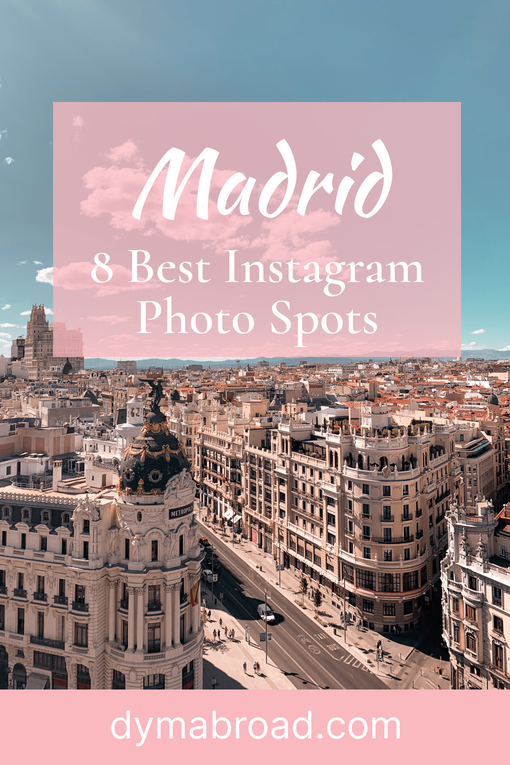 Instagram photo spots in Madrid Pinterest image