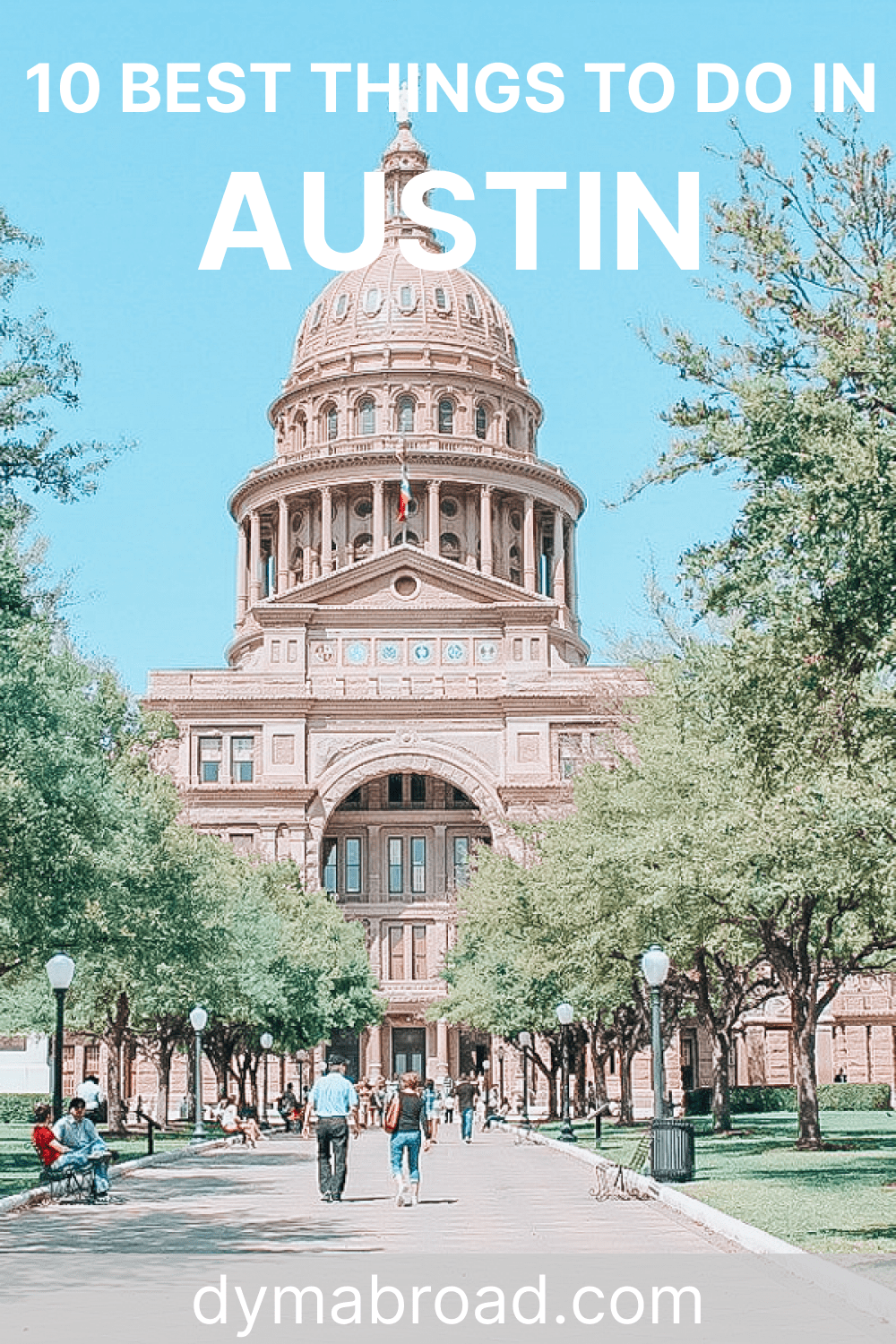 Best things to do in Austin Pinterest Image