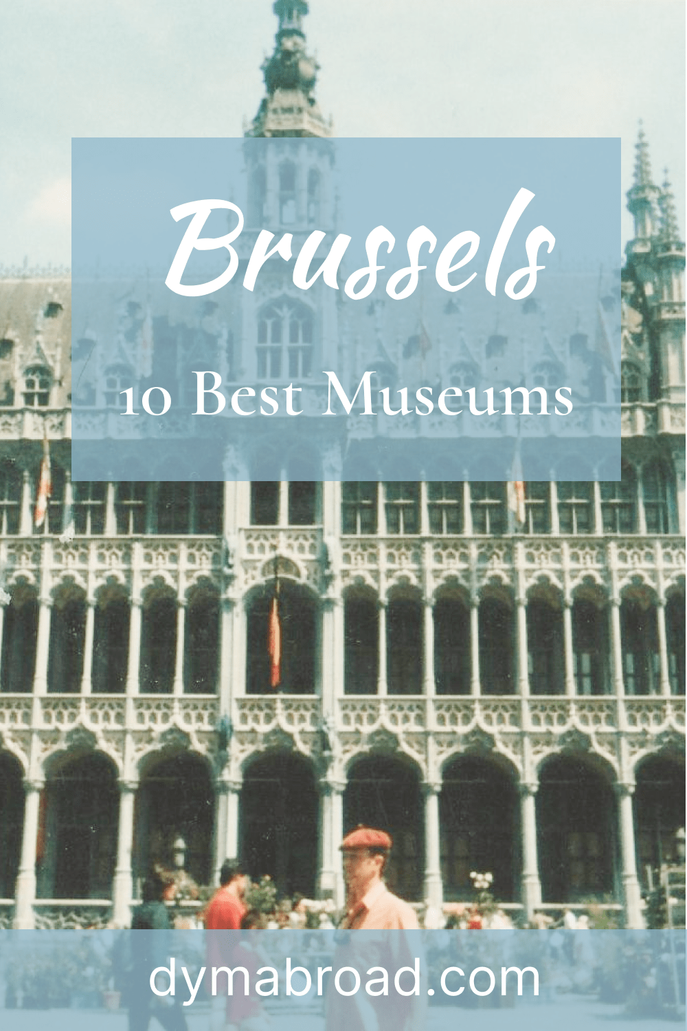 10 Best Museums in Brussels Pinterest Image