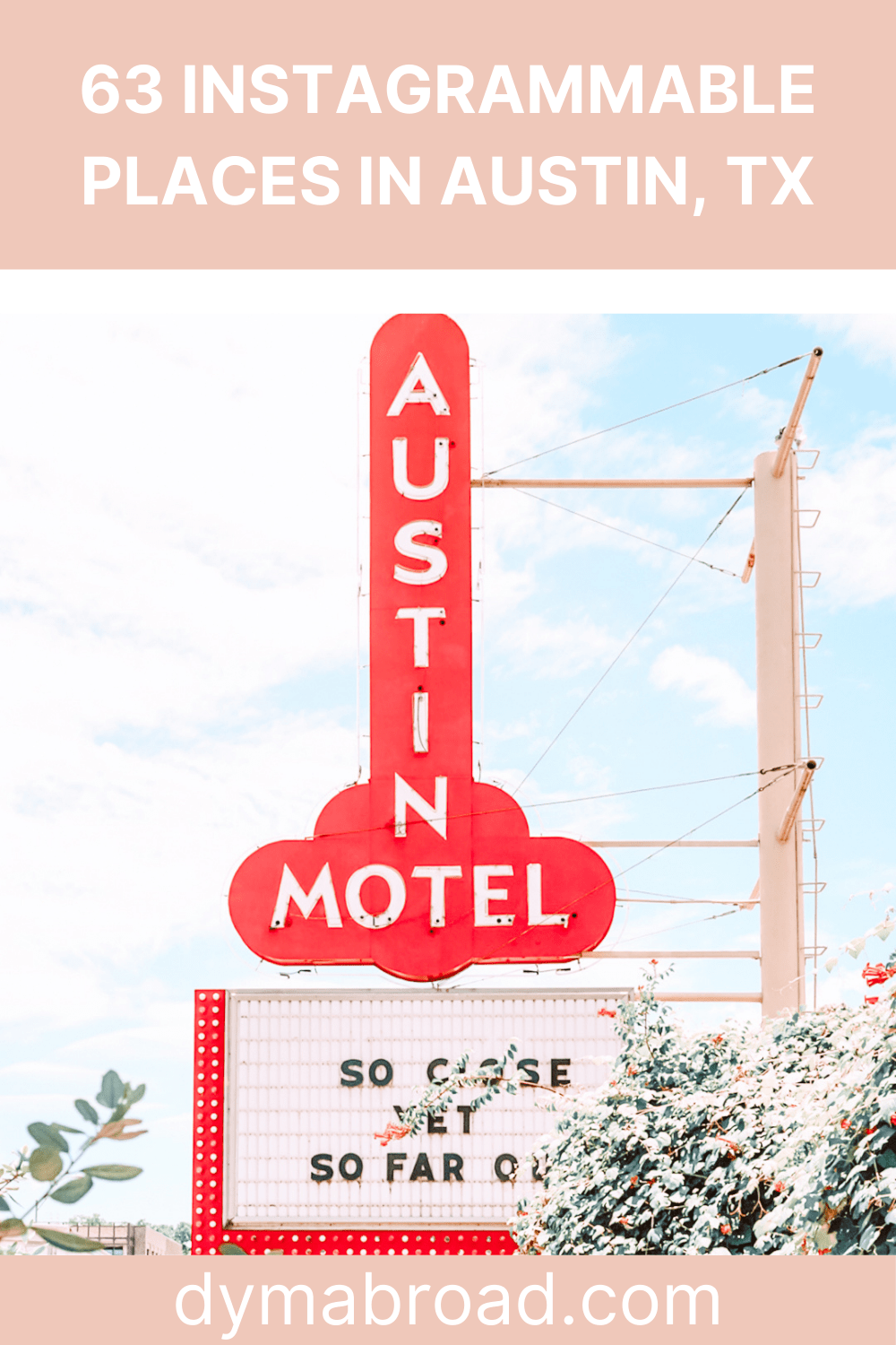 Most Instagrammable places in Austin Pinterest image