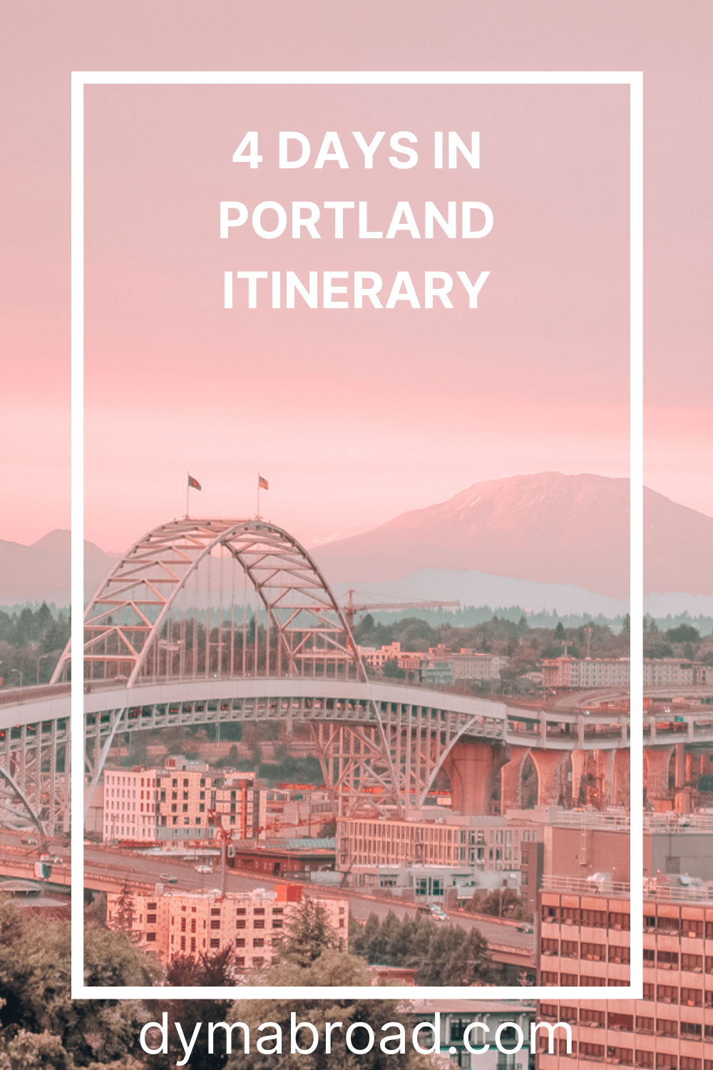 4 days in Portland second Pinterest image