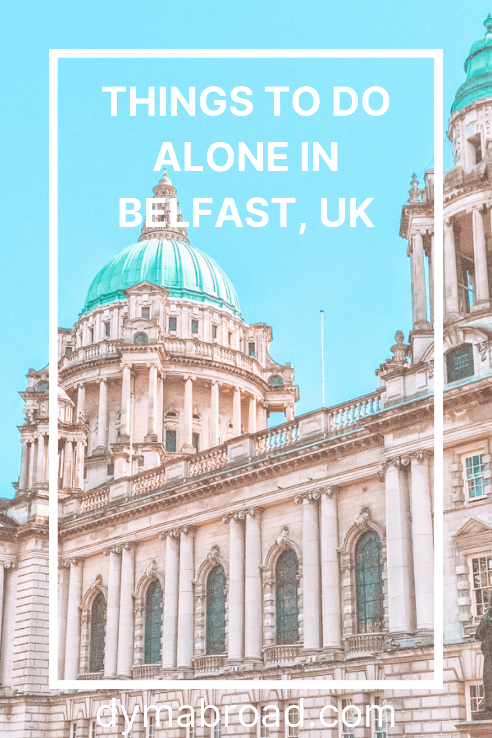 Things to do alone in Belfast Pinterest image