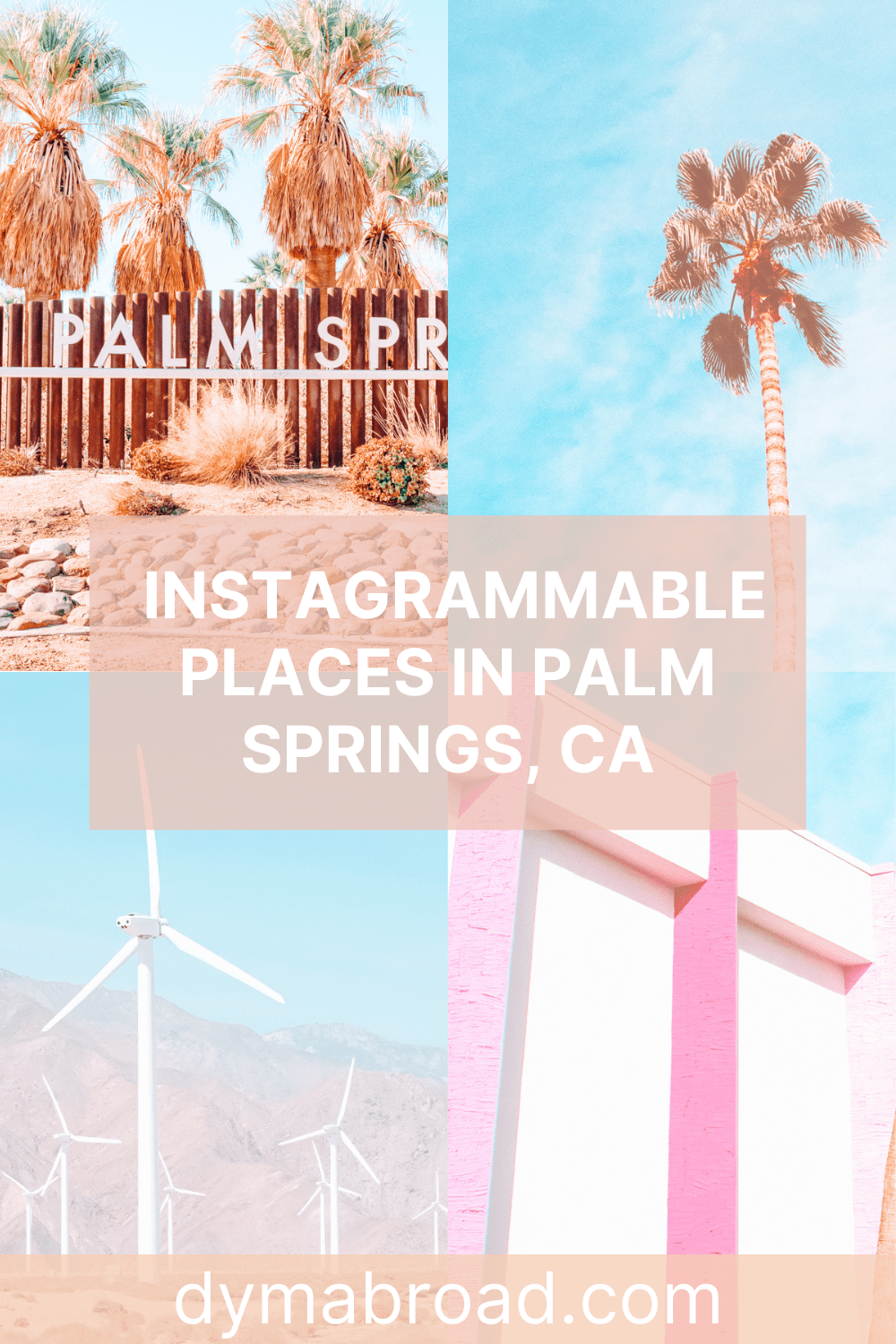 Instagrammable places in Palm Springs Pinterest image