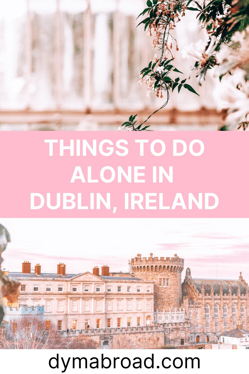 Things to do alone in Dublin Pinterest image