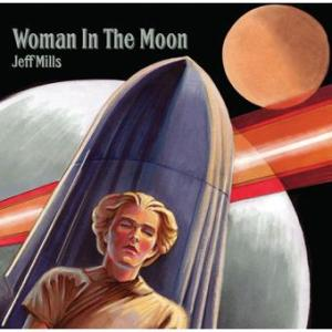 Jeff Mills - Woman In The Moon