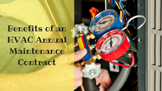 Benefits of an HVAC Annual Maintenance Contract