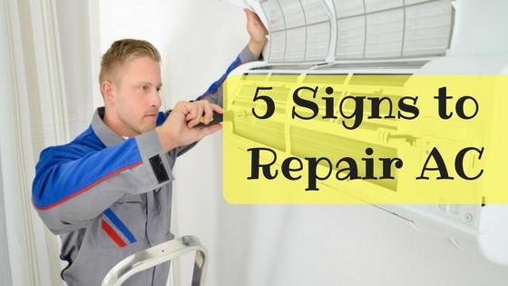 5 Signs to Repair AC
