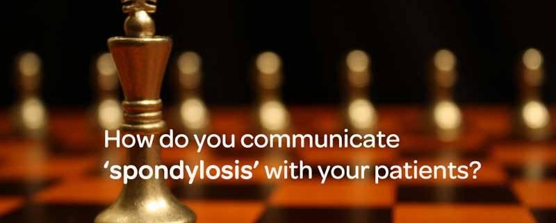 lumbar spondylosis. communication, patient