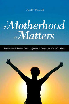 Motherhood Matters: Reflection on Motherhood