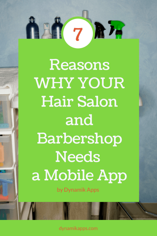7 reasons why your barbershop and salon needs a mobile app