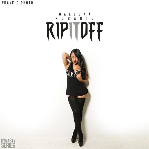 Rip It Off - Warleska Rosario @chinadallxoxo: Already Famous - Frank D Photo
