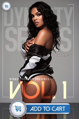 DynastySeries™ Presents: Volume 1 - Leezah