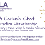 September 10 – SLACanada Chat with Gary Price: Preemptive Librarianship