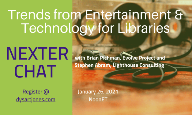 Nexter Chat: Trends from Entertainment & Technology for Libraries