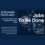 Moving Forward: JTBD Framework – SLACanadaTalks on July 15, 2021
