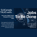 Moving Forward: JTBD Framework – SLACanadaTalks on July 15, 2021