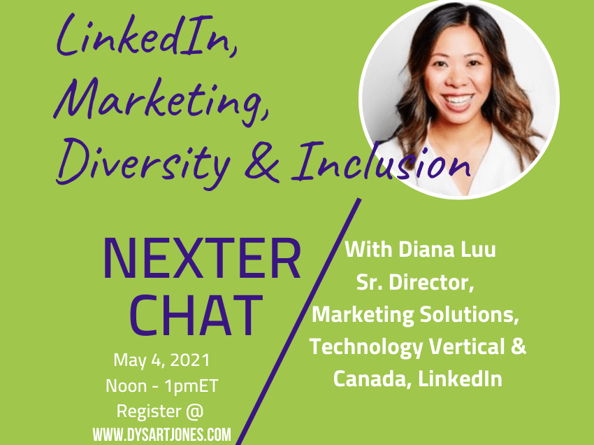 LinkedIn, Marketing, Diversity & Inclusion: Nexter Chat May 4, 2021