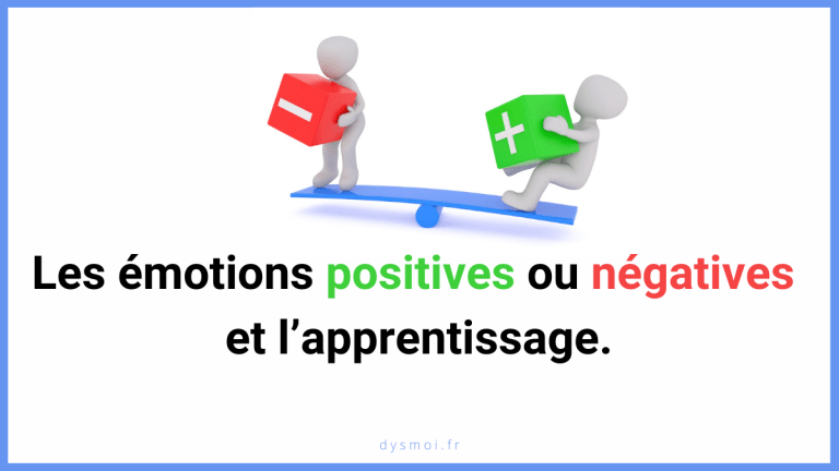 Les émotions positives ou négatives et l'apprentissage.