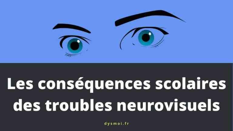 Les conséquences scolaires des troubles neurovisuels