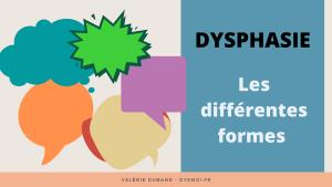 Les différentes formes de dysphasie