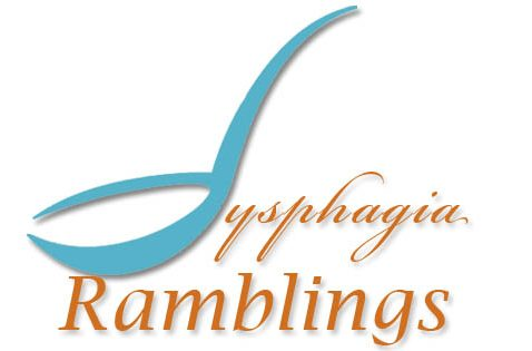 Dysphagia Ramblings