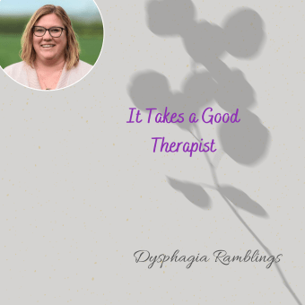 It Takes a Good Therapist
