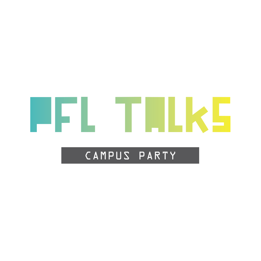PFL TALKS AT THE CAMPUS PARTY EUROPE