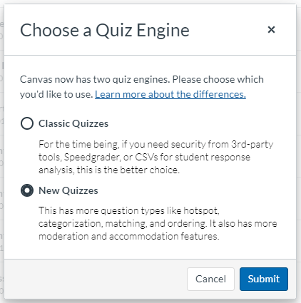 Quiz Engine Selector, select New Quizzes