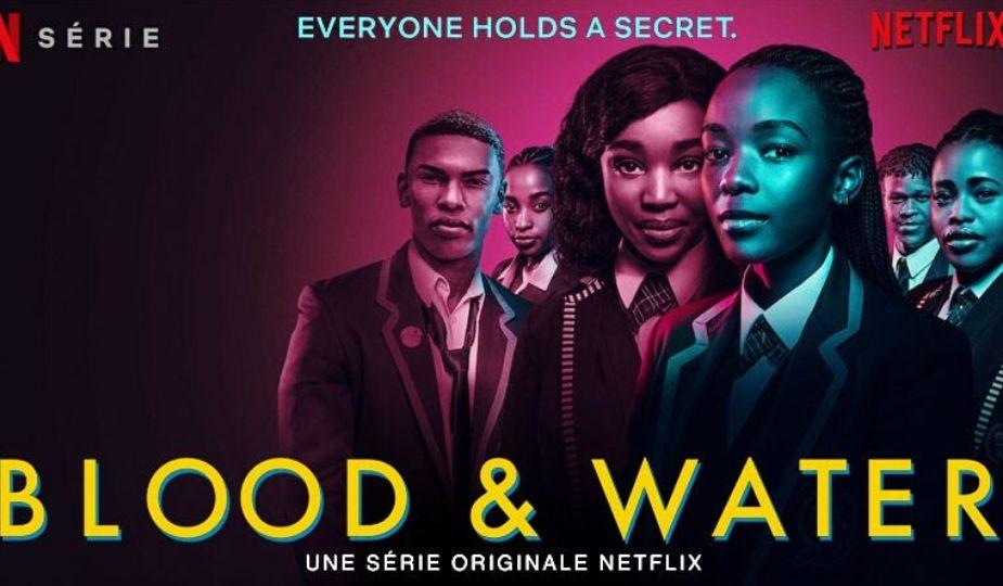 Blood and Water, 2ème série africaine de Netflix se passe en Afrique du Sud