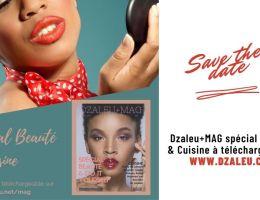 Dzaleu+Mag n°1 Spécial Beauté & Cuisine - Astuces make-up