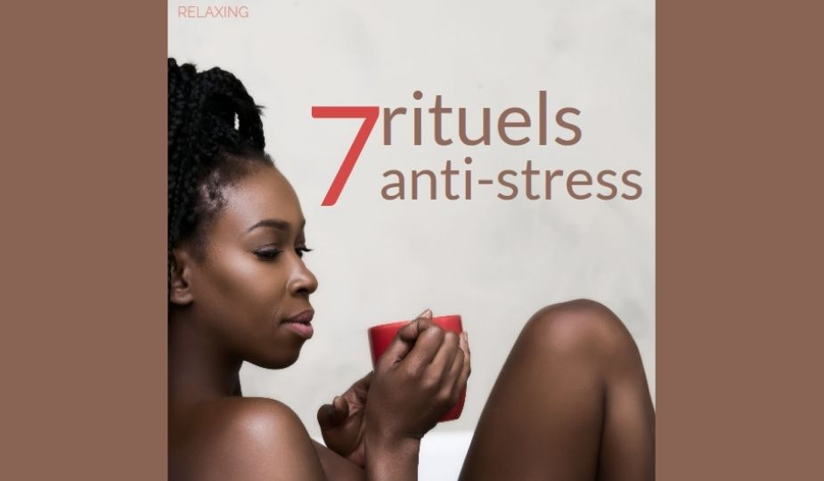 rituels anti-stress
