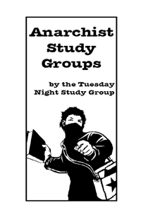 Anarchist Study Groups