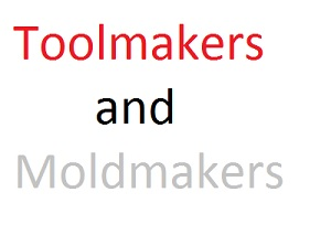 Toolmakers and Moldmakers