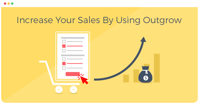 Increase your online sales with Outgrow