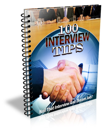 100 Interview Tips EVERY  Job Applicant Should Know!""