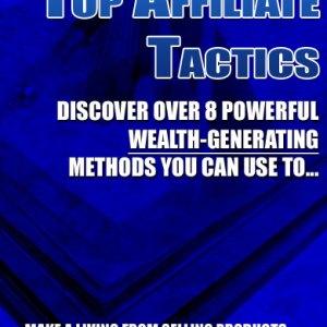 Top Affiliate Tactics