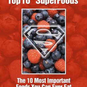 Top 10 Super Foods