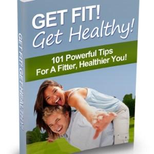 Get Fit! Get Healthy!