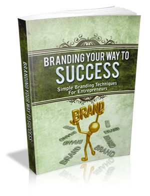 Branding Your Way To Success!
