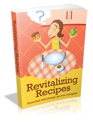 Revitalizing Recipes!