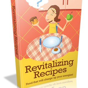 Revitalizing Recipes!